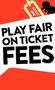Play Fair On Ticket Prices